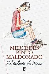 El talento de Nano (Spanish Edition) Kindle Edition
