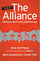 The Alliance: Managing Talent in the Networked Age Kindle Edition