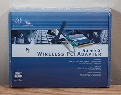 AIRLINK101 SUPER G WIRELESS PCI ADAPTER WINDOWS 7 DRIVER DOWNLOAD