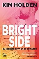 Bright Side: El Secreto Está En El