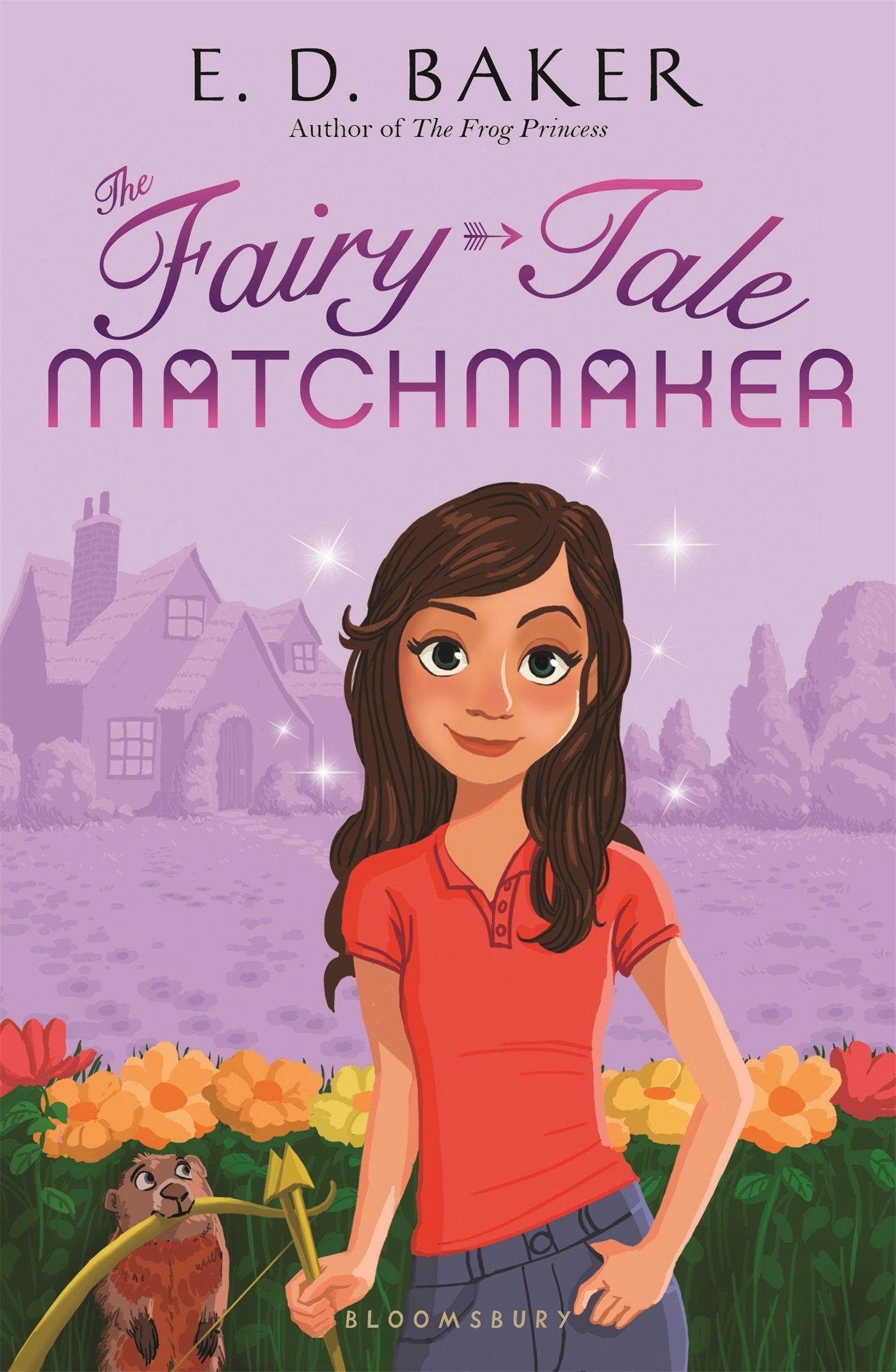 the fairy tale matchmaker e d baker 9781619638006 amazon com
