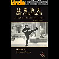 Randy Williams Wing Chun Gung Fu Explosive Art of Close Range Combat Vol. 2: Chum Kiu and Footwork