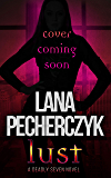 Lust: A Genetically Modified Superhero Romance (The Deadly Seven Book 6)