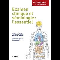 Examen clinique et sémiologie : l'essentiel (French Edition)