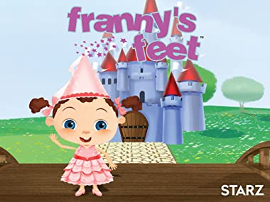Amazon Com Watch Franny S Feet Prime Video