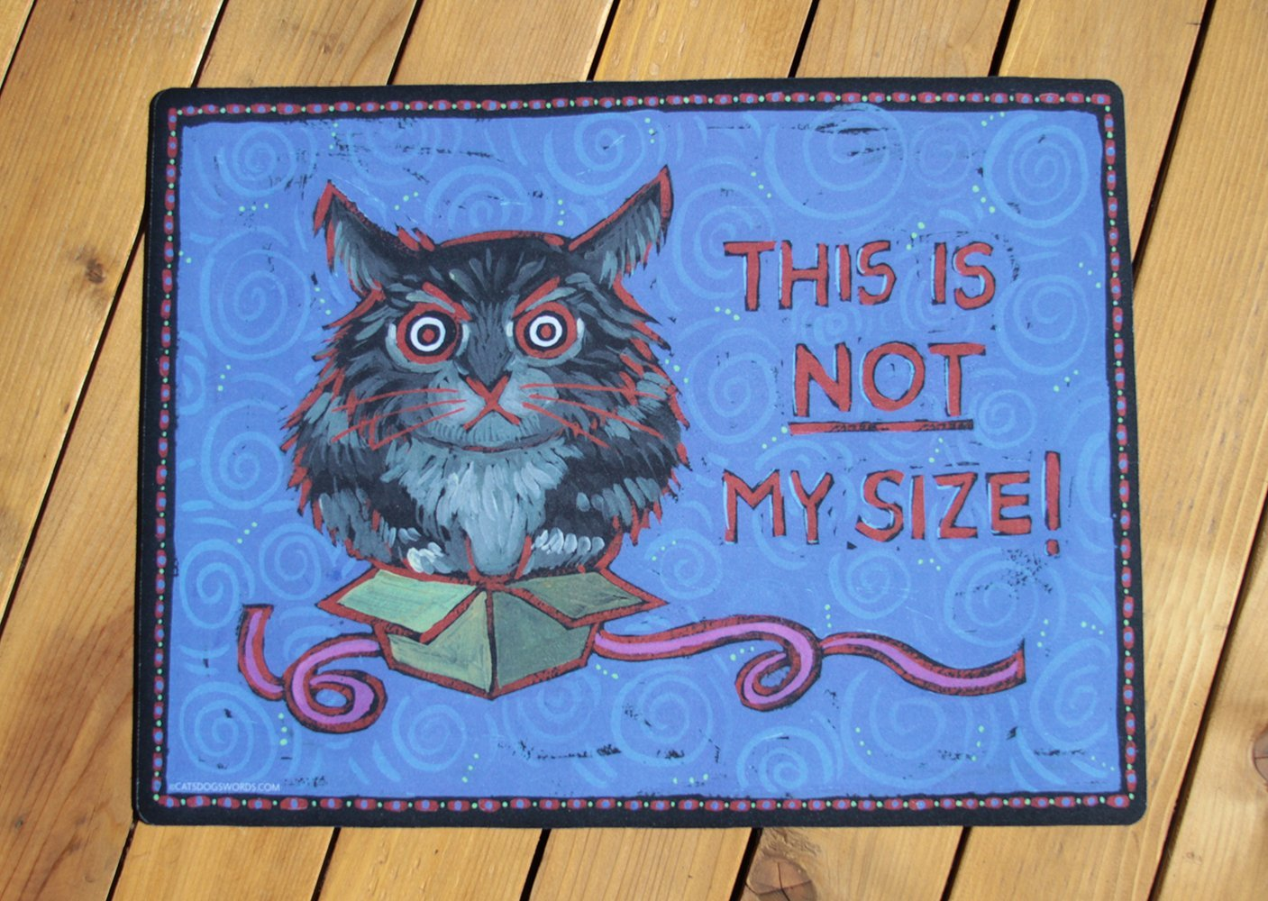 CAT FOOD DISH BOWL MAT ''This Is NOT My Size!'' washable durable CUTE! Made in USA