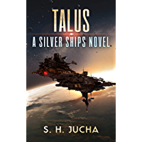 Talus (The Silver Ships Book 17) (English Edition)