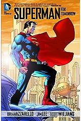 Superman: For Tomorrow (Superman (1987-2006)) Kindle Edition