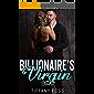 Billionaire's Virgin: A Dark Billionaire Romance Series