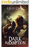 Dark Redemption: Part One