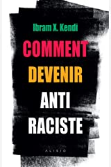 Comment devenir antiraciste (Alisio) (French Edition) Paperback