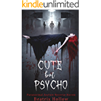 Cute But Psycho: Paranormal Asylum Reverse Harem