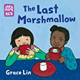 The Last Marshmallow (Storytelling Math)