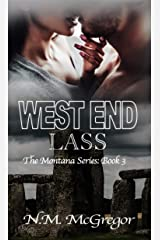 West End Lass (The Montana Series Book 3) Kindle Edition