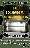 The Combat Survival Tin (Survivor Series Book 4)