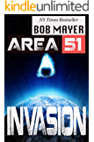 Area 51: Invasion: An Epic Series of History, Aliens, War and the Truth of Mankind
