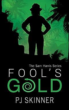 Fool\'s Gold (Sam Harris Book 1)