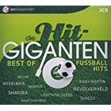 Die Hit Giganten-Best of Fußballhits