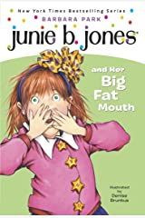 Junie B. Jones #3: Junie B. Jones and Her Big Fat Mouth Kindle Edition