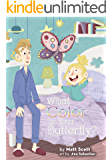 What Color Is Your Butterfly? (Find Something Awesome! Book 1)