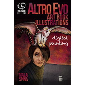 Altro Evo Art Book Illustrations: Digital Painting: Sword and Sorcery Fantasy ArtBook on the Day of the Dragon (Fantasy…
