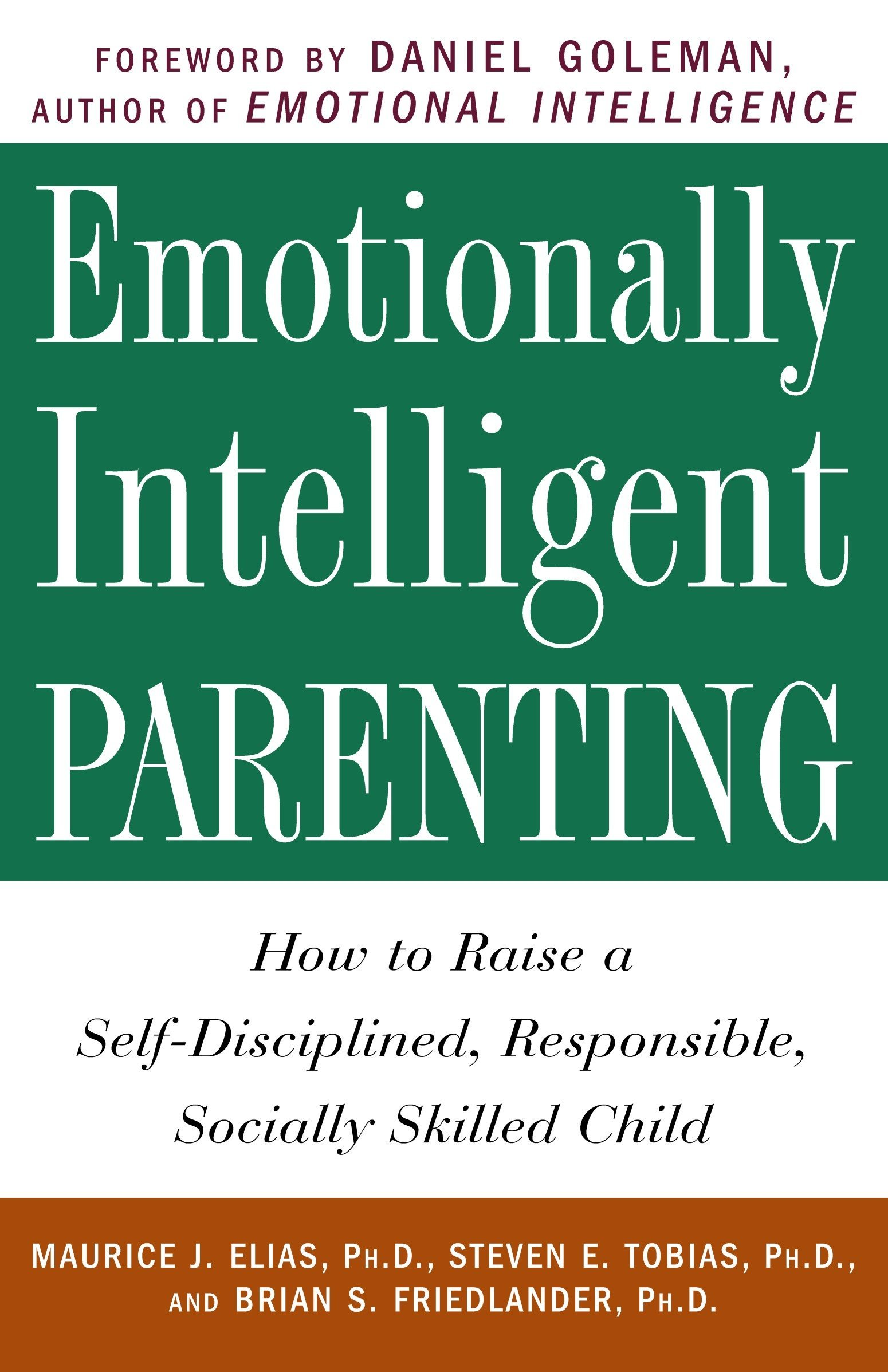 Read Online Emotionally Intelligent Parenting: How to Raise a Self-Disciplined, Responsible, Socially Skilled Child pdf