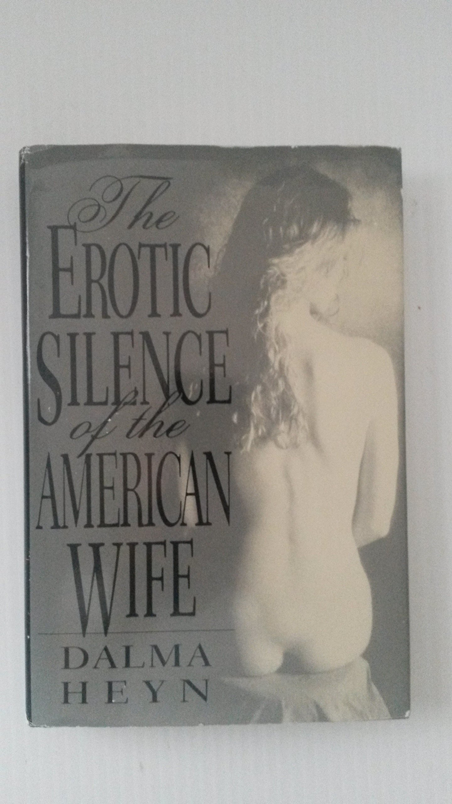 The erotic silence of the american wife penis