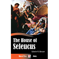 The House of Seleucus (Illustrated)