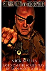 Sheriff Tom Vs. the Zombies Kindle Edition