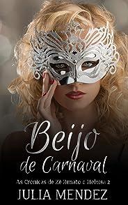 Beijo de Carnaval: Conto erótico