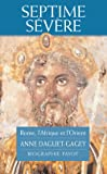 Septime Sévère : Rome, l'Afrique et l'Orient