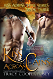 Kiss Across Chains (Kiss Across Time Book 3)