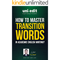 How to master transition words in academic English writing?