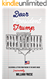 Dear President Trump: 50 Satirical Letters from Phoenix to the White House