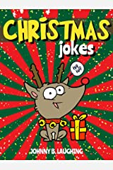 Christmas Jokes: Funny Christmas Jokes and Riddles for Kids Kindle Edition