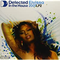 Defected in the House - Eivissa 2007 [DISC 2]