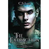The Extraction (The Claudia Belle Series Book 1) (English Edition)