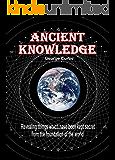 Ancient Knowledge (English Edition)