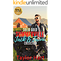 Solid Gold Summerville Jack and Tauni Collection: Contemporary and Military Romance (Summerville Solid Gold Ranch…