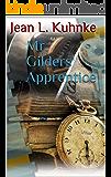 Mr. Gilders' Apprentice
