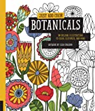 Just Add Color Botanicals: 30 Original Illustrations To Color, Customize, and Hang