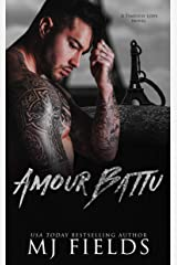 Amour Battu (Timeless Love: A series of Standalone novels Book 2) Kindle Edition