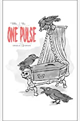 One Pulse: Cradle 2 Grave Kindle Edition