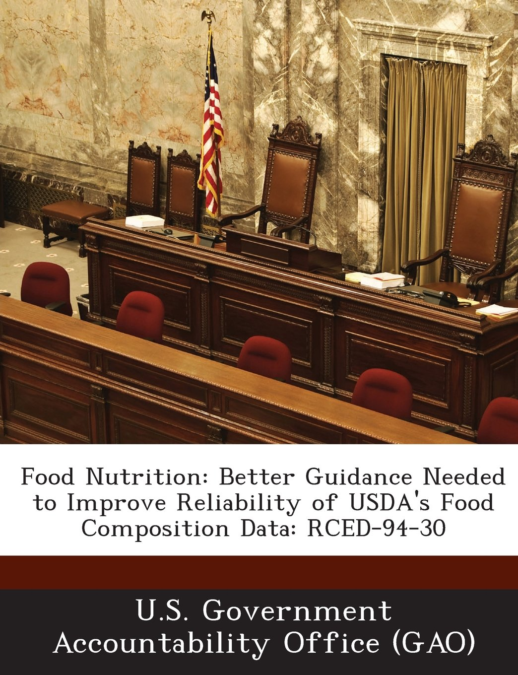 Food Nutrition: Better Guidance Needed to Improve Reliability of USDA's Food Composition Data: RCED-94-30 ebook