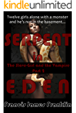 Serpent in Eden (The Slave-Girl and the Vampire Book 2)