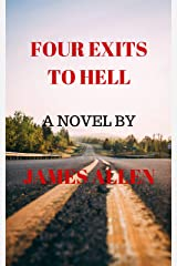 Four Exits To Hell Kindle Edition