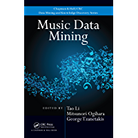 Music Data Mining (Chapman & Hall/CRC Data Mining and Knowledge Discovery Series Book 21) (English Edition)