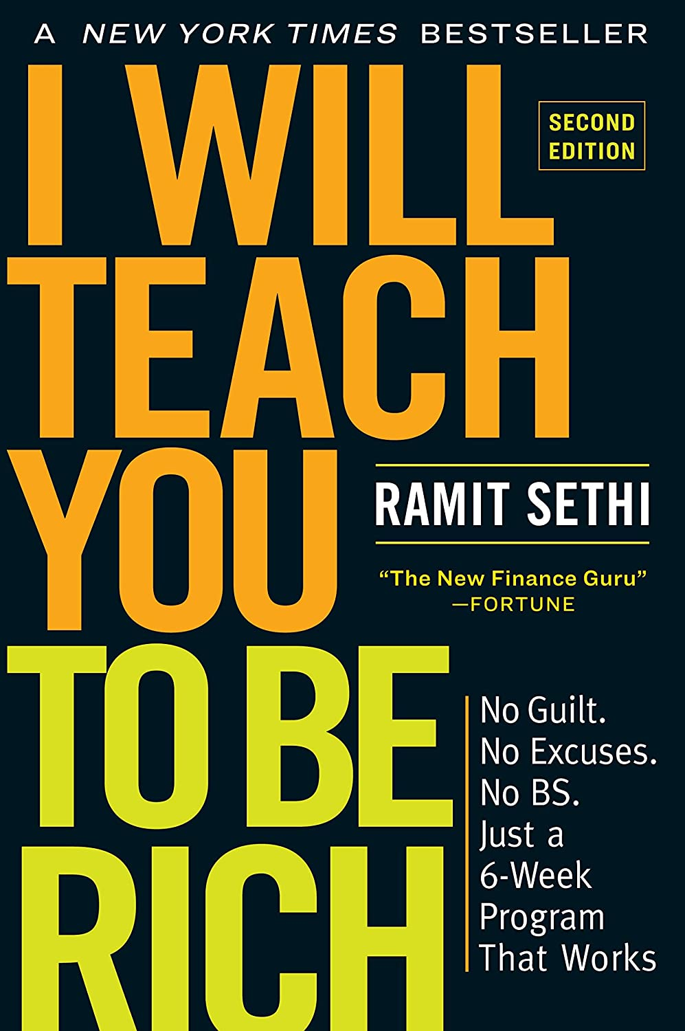 I Will Teach You to Be Rich No B.S Just a 6-Week Program That Works. Second Edition: No Guilt No Excuses