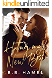 Hating My New Boss (Hate Love Book 2)