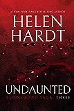 Undaunted: Blood Bond: Parts 7, 8 & 9 (Volume 3) (Blood Bond Saga)